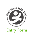 Meet Your Max, download the 3013entry form